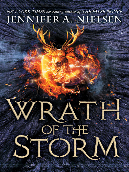 Title details for Wrath of the Storm by Jennifer A. Nielsen - Wait list