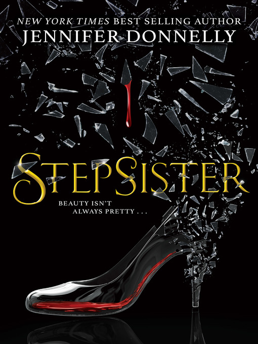 Title details for Stepsister by Jennifer Donnelly - Available