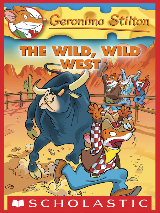 Title details for The Wild, Wild West by Geronimo Stilton - Available
