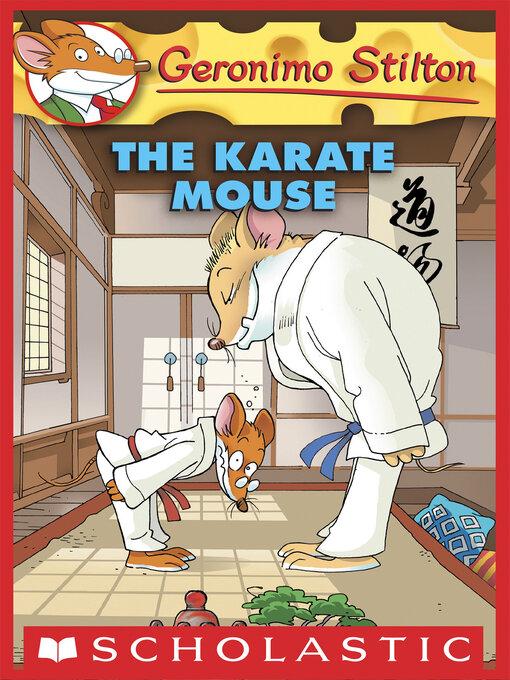 Title details for Karate Mouse by Geronimo Stilton - Wait list