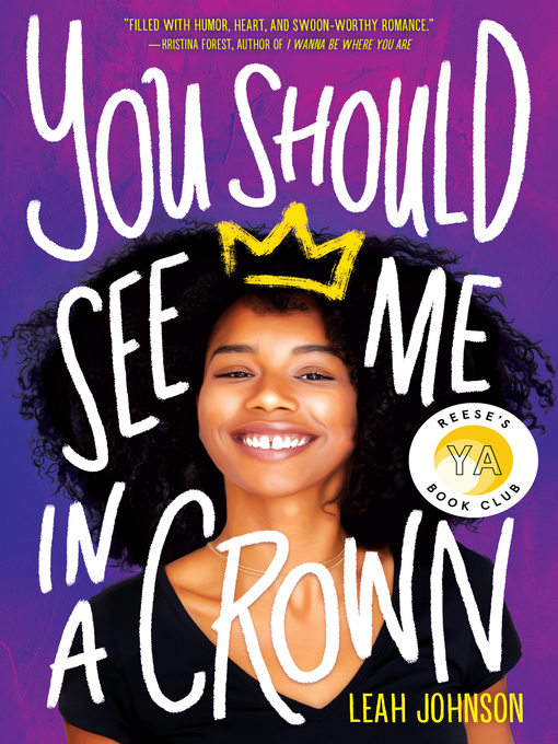 Title details for You Should See Me in a Crown by Leah Johnson - Wait list