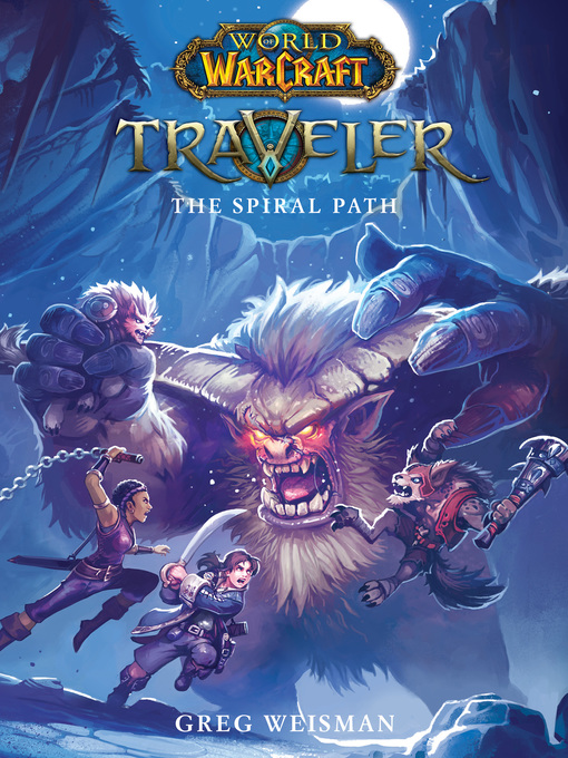 The Spiral Path World of Warcraft: Traveler Series, Book 2