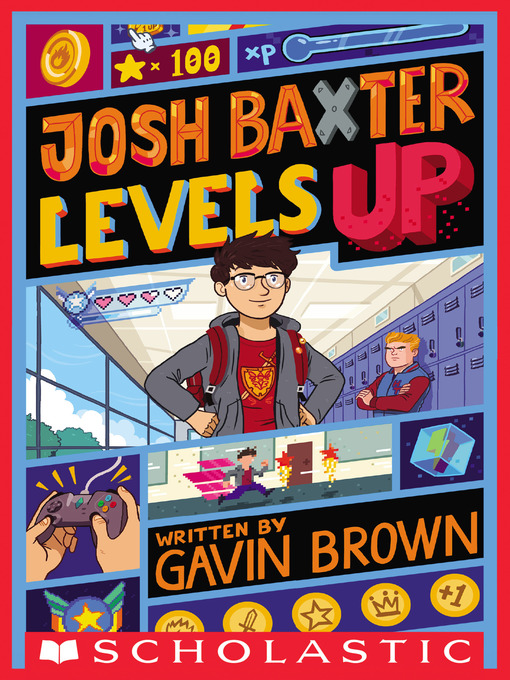 Title details for Josh Baxter Levels Up by Gavin Brown - Wait list