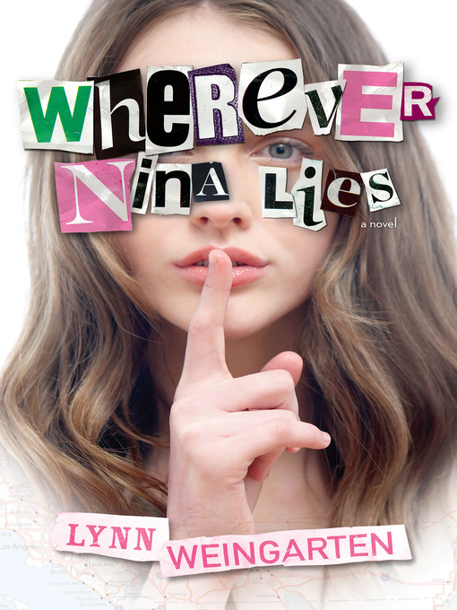 Title details for Wherever Nina Lies by Lynn Weingarten - Available