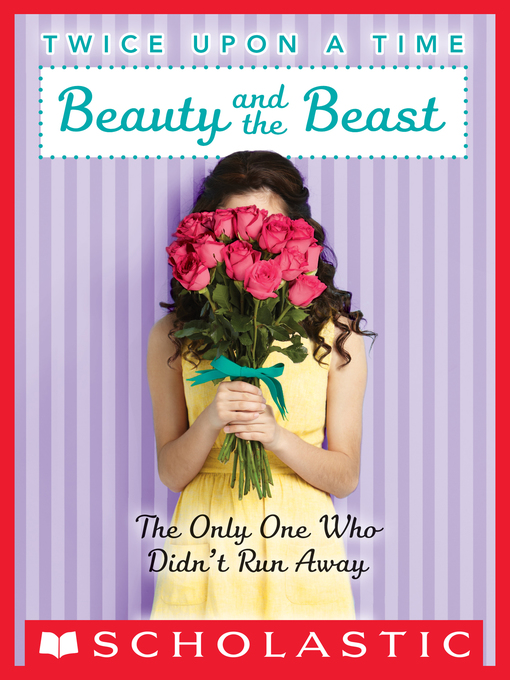 Title details for Beauty and the Beast by Wendy Mass - Wait list