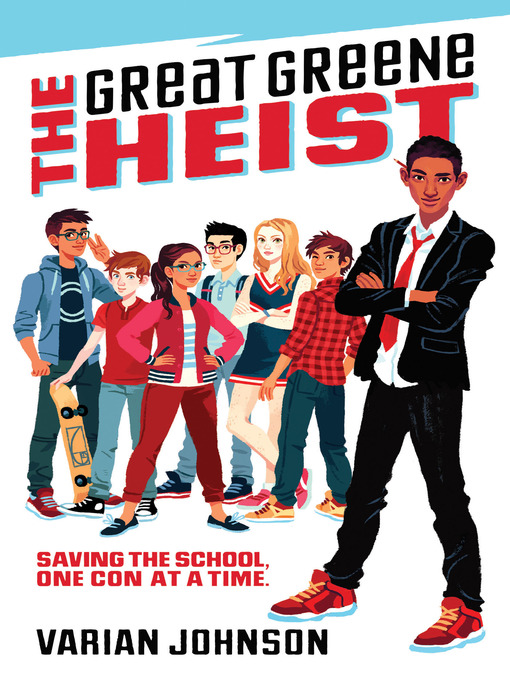 Title details for The Great Greene Heist by Varian Johnson - Wait list