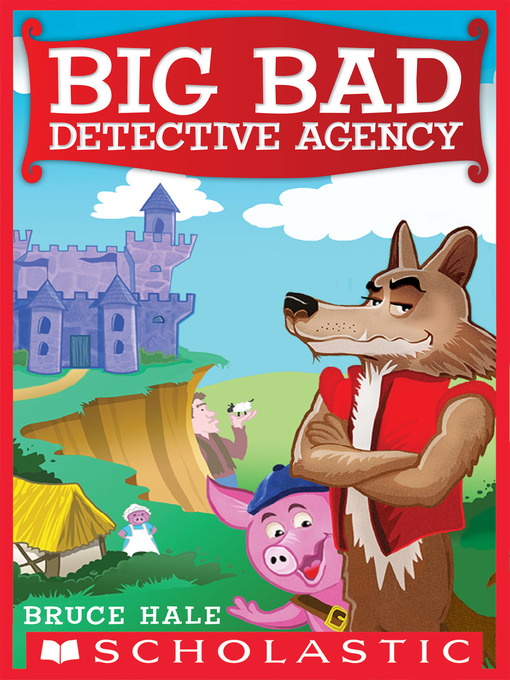Title details for Big Bad Detective Agency by Bruce Hale - Wait list