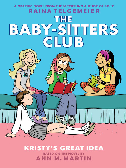 Kristy's Great Idea Baby-Sitters Club Graphix Series, Book 1