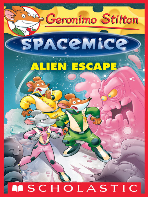 Title details for Alien Escape by Geronimo Stilton - Wait list