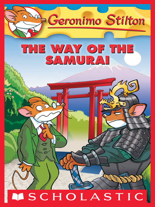 Title details for The Way of the Samurai by Geronimo Stilton - Available