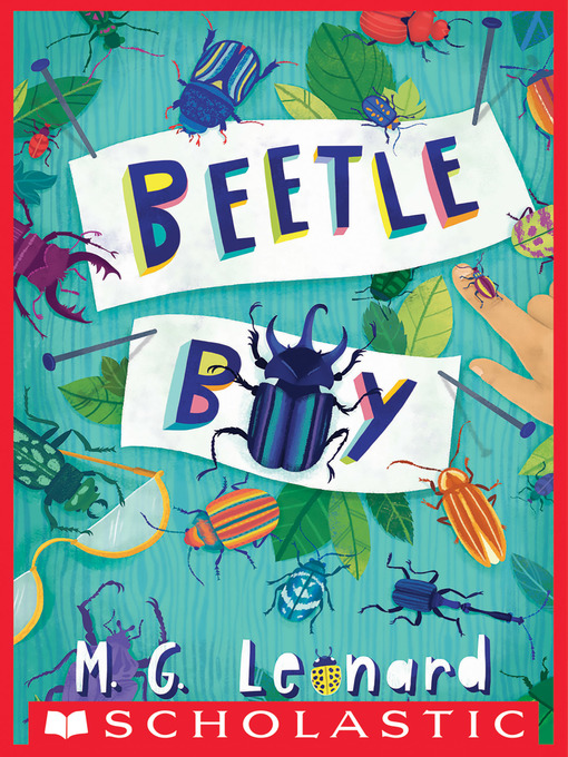 Title details for Beetle Boy by M.G. Leonard - Available