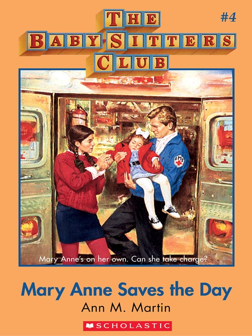 Title details for Mary Anne Saves the Day by Ann M. Martin - Wait list