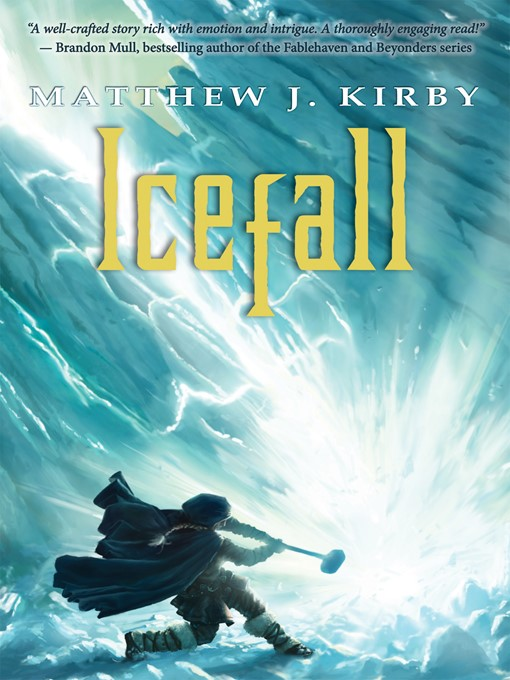 Title details for Icefall by Matthew J. Kirby - Wait list