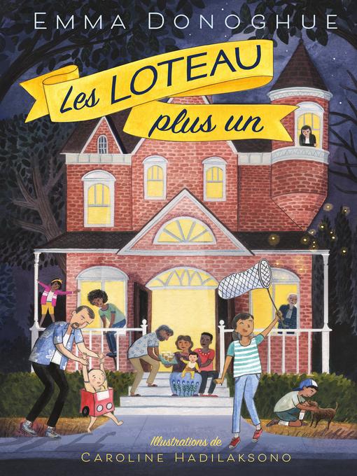 Title details for Les Loteau plus un by Emma Donoghue - Wait list