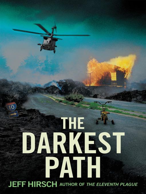 Title details for The Darkest Path by Jeff Hirsch - Wait list