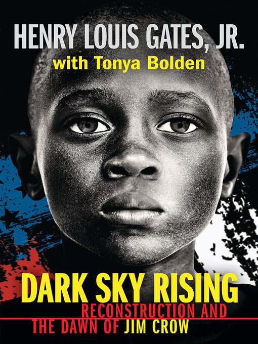 Title details for Dark Sky Rising by Henry Louis Gates Jr. - Available