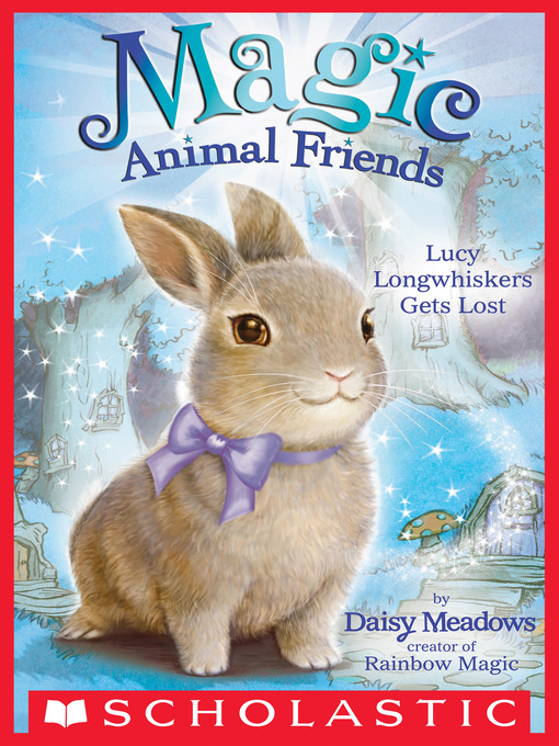 Title details for Lucy Longwhiskers Gets Lost by Daisy Meadows - Available