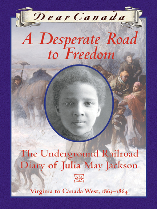 Title details for A Desperate Road to Freedom by Karleen Bradford - Available