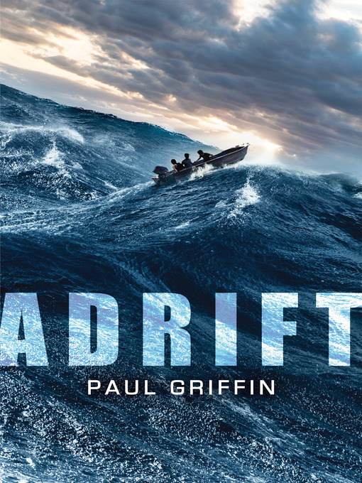 Title details for Adrift by Paul Griffin - Wait list