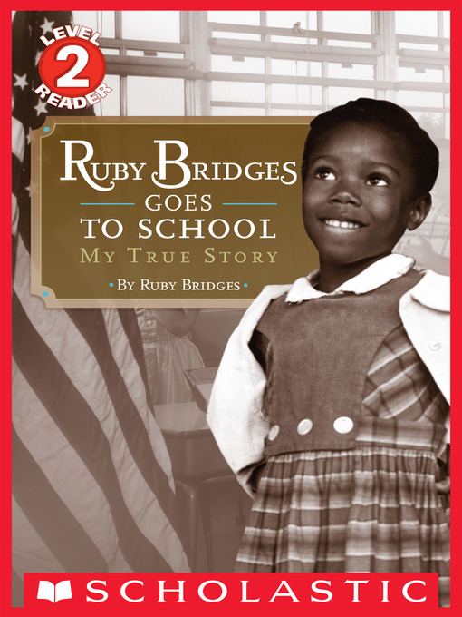 Ruby Bridges Goes to School: My True Story(book-cover)