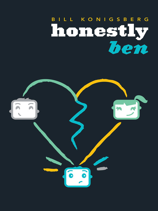 Title details for Honestly Ben by Bill Konigsberg - Available
