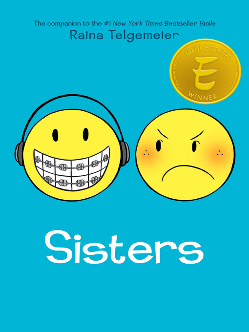 Title details for Sisters by Raina Telgemeier - Wait list