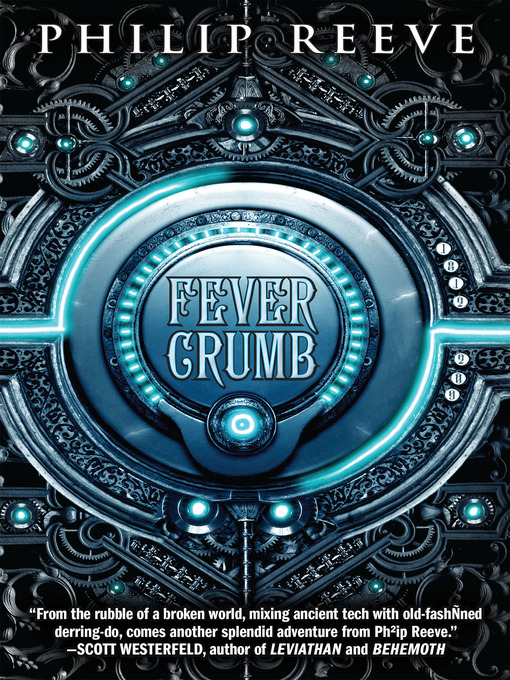 Title details for Fever Crumb by Philip Reeve - Wait list