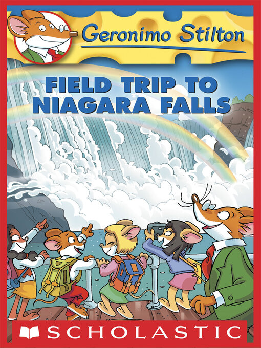Title details for Field Trip to Niagara Falls by Geronimo Stilton - Available