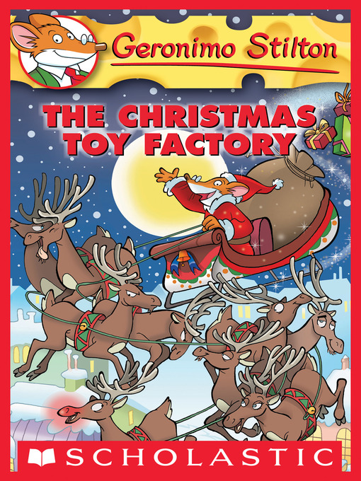 Title details for The Christmas Toy Factory by Geronimo Stilton - Available
