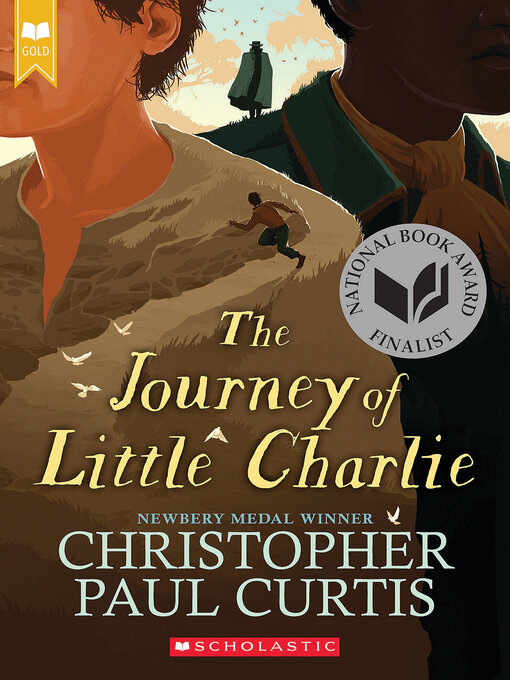 Title details for The Journey of Little Charlie (National Book Award Finalist) by Christopher Paul Curtis - Available