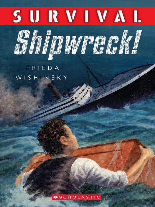 Title details for Shipwreck! by Frieda Wishinksy - Wait list
