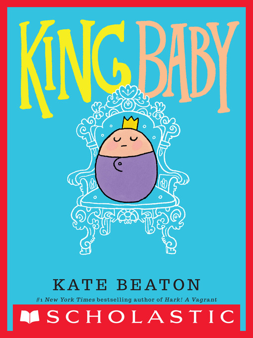 Title details for King Baby by Kate Beaton - Wait list