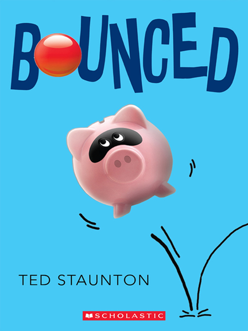 Title details for Bounced by Ted Staunton - Available