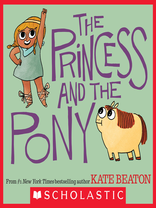 Title details for The Princess and the Pony by Kate Beaton - Wait list