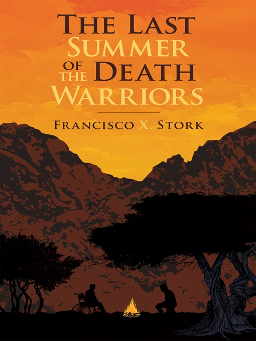 Title details for The Last Summer of the Death Warriors by Francisco X. Stork - Wait list