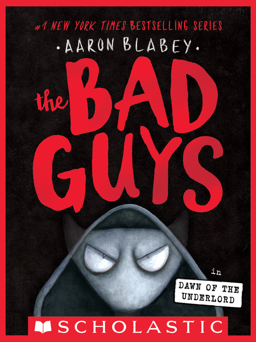 Title details for The Bad Guys in Dawn of the Underlord by Aaron Blabey - Available