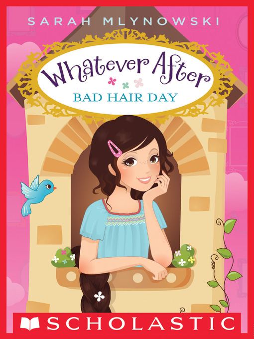 Title details for Bad Hair Day by Sarah Mlynowski - Available