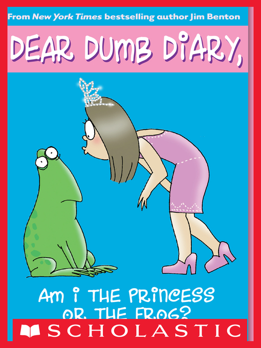 Title details for Am I the Princess or the Frog? by Jim Benton - Available
