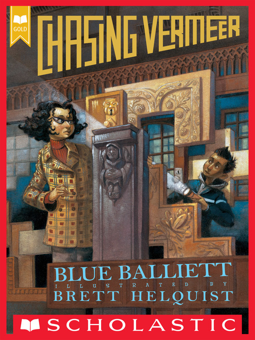 Title details for Chasing Vermeer by Blue Balliett - Available