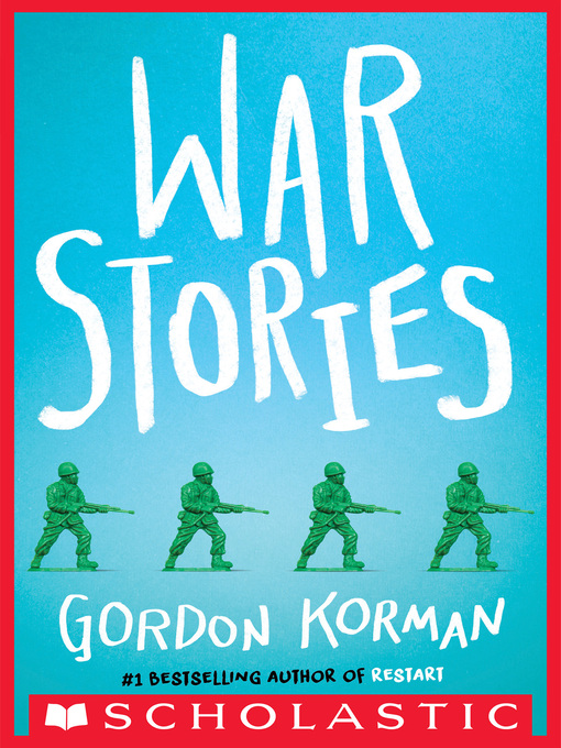 Title details for War Stories by Gordon Korman - Wait list