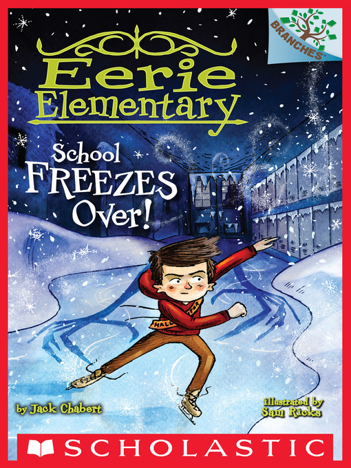Title details for School Freezes Over! by Jack Chabert - Available
