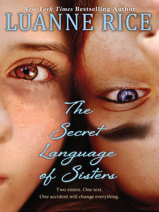 Title details for The Secret Language of Sisters by Luanne Rice - Available