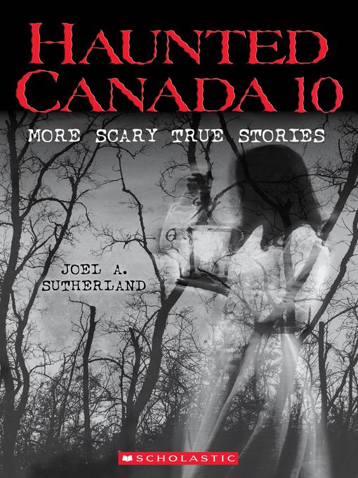 Haunted Canada 10
