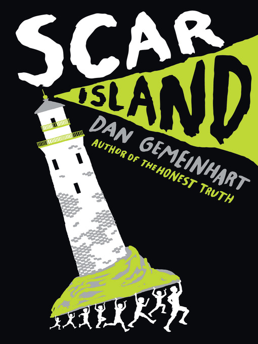 Title details for Scar Island by Dan Gemeinhart - Available