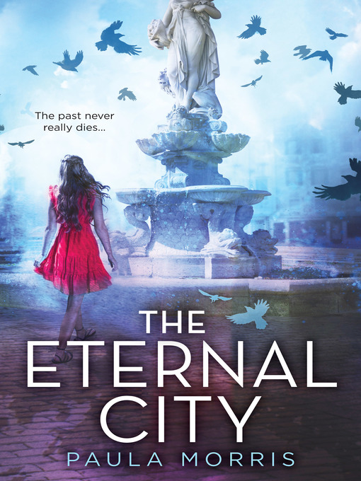Title details for The Eternal City by Paula Morris - Available