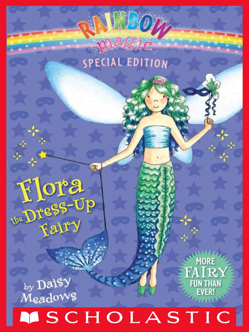 Title details for Flora the Dress-Up Fairy by Daisy Meadows - Wait list