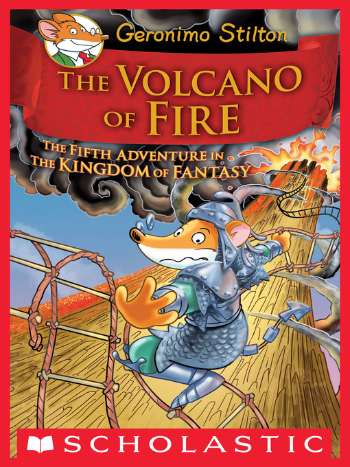 Title details for The Volcano of Fire by Geronimo Stilton - Available