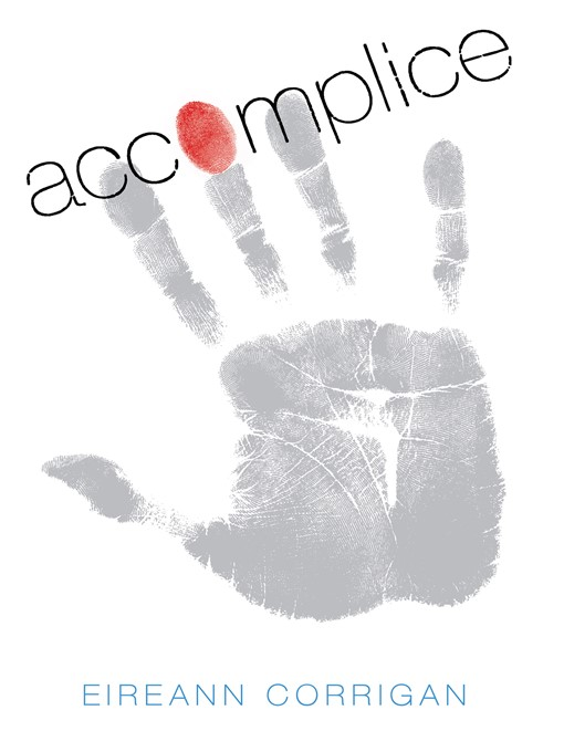 Title details for Accomplice by Eireann Corrigan - Wait list
