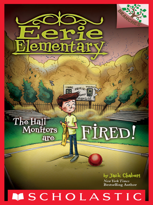 Title details for The Hall Monitors Are Fired! by Jack Chabert - Available