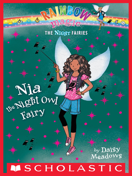 Teens - Nia the Night Owl Fairy - Los Angeles Public Library - OverDrive